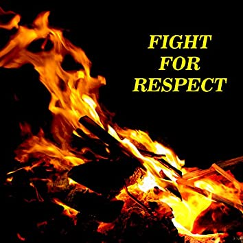 Fight for Respect