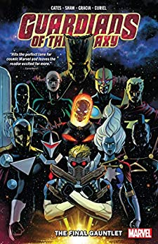 [Donny Cates, David Marquez, Geoff Shaw]のGuardians Of The Galaxy Vol. 1: The Final Gauntlet (Guardians of the Galaxy (2019)) (English Edition)