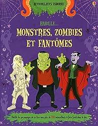 Cahiers de jeux pour Halloween Habille... : Les monstres, les fantômes et les zombies