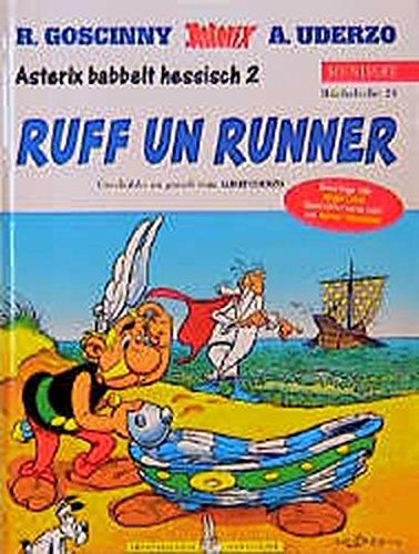 Asterix Mundart Hessisch II: Ruff un Runner