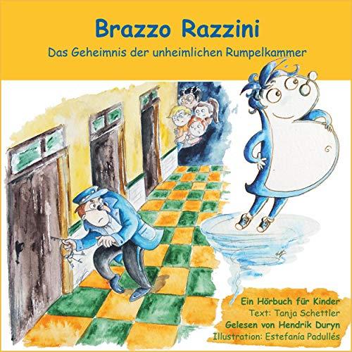 Brazzo Razzini - Das Geheimnis der unheimlichen Rumpelkammer Titelbild