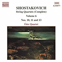 Shostakovich: String Quartets Nos. 10, 11 & 13 (Complete Edition, Vol. 6) (2000-10-05)
