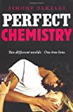 Perfect Chemistry by Simone Elkeles (1-Apr-2010) Paperback