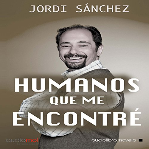 Humanos que me encontré [Humans I've Met] audiobook cover art