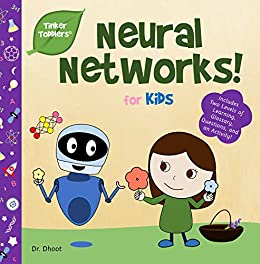 Neural Networks for Kids (Tinker Toddlers) by [Dr. Dhoot]
