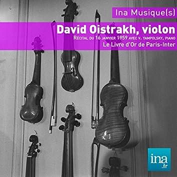 Oistrakh - Yampolsky: Le Livre d'Or de Paris Inter
