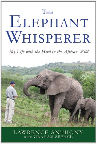 The Elephant Whisperer: My Life with the Herd in the African Wild (Elephant Whisperer (1))
