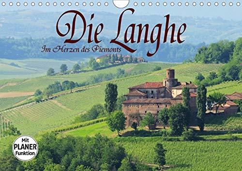 Die Langhe - Im Herzen des Piemonts (Wandkalender 2020 DIN A4 quer): Die Langhe - Eine verzaubernde Landschaft im Piemont. (Geburtstagskalender, 14 Seiten )