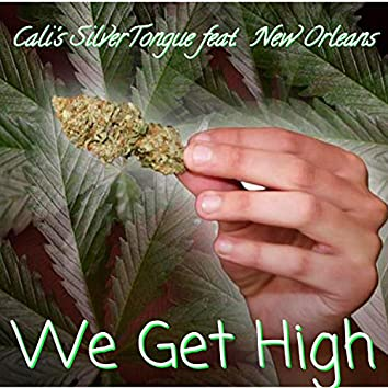 We Get High (feat. New Orleans) (Remastered)