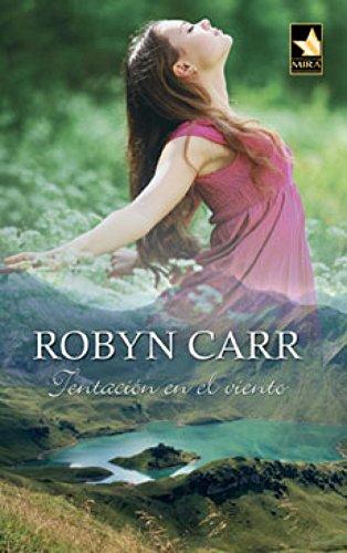 Tentación en el viento de Robyn Carr