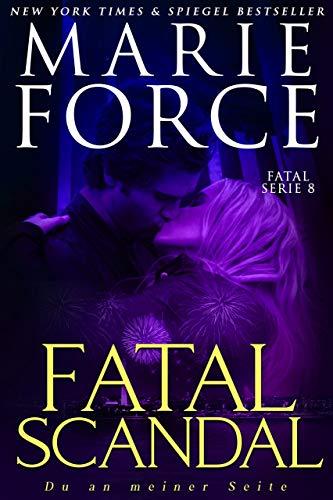 Fatal Scandal – Du an meiner Seite (Fatal Serie 8)