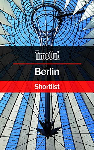 Time Out Berlin Shortlist: Pocket Travel Guide (Time Out Shortlist)