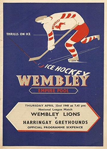 Vintage Eishockey Wembley Empire Pool, April 1948Für die Wembley Löwen VS hergestellt Windhunde. Nervenkitzel auf Eis, 250gsm, Hochglanz, A3, vervielfältigtes Programm Poster Cover