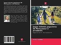 Jogos infantis populares de Pereyaslav e arredores: Final do século XIX - início do século XX.