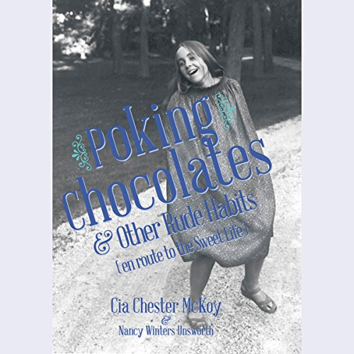 Poking Chocolates & Other Rude Habits (en route to the Sweet Life) cover art
