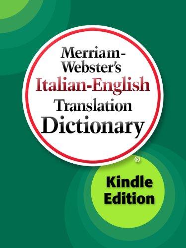 Merriam-Webster's Italian-English Translation Dictionary (Italian Edition)