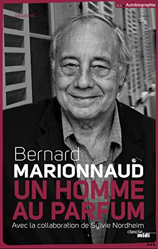 Un homme au parfum (DOCUMENTS) (French Edition)