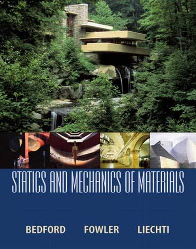 Statics and Mechanics of Materials