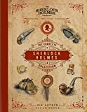 Doyle, A: Sherlock Holmes: The Complete Collection: An Official Sherlock Holmes Museum Product - Arthur Conan, Sir Doyle
