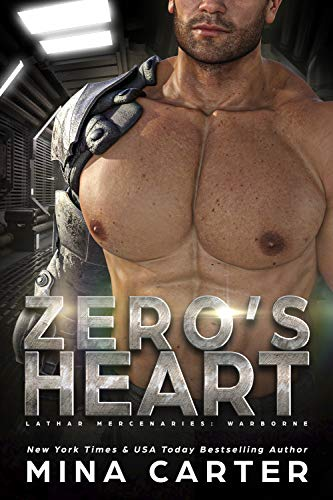 Zero's Heart (Lathar Mercenaries: Warborne Book 1)