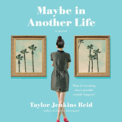 Maybe in Another Life                   By:                                                                                                                                 Taylor Jenkins Reid                               Narrated by:                                                                                                                                 Julia Whelan                      Length: 9 hrs and 9 mins     10 ratings     Overall 4.0