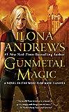 Gunmetal Magic: A Novel in the World of Kate...