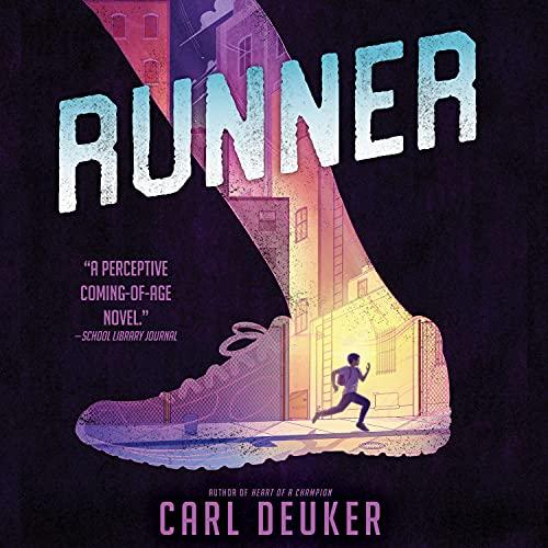 Runner Audiobook By Carl Deuker cover art