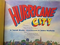Hurricane City (A Laura Geringer Book)