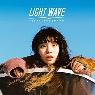 Light Wave: Today & Tomorrow ライト・ウェイブ:トゥデイ&トゥモロー