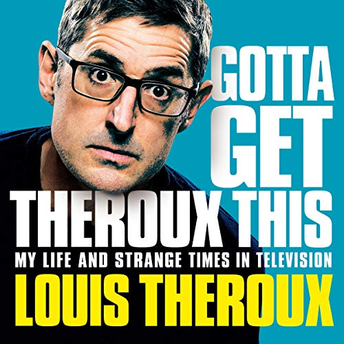 Gotta Get Theroux This audiobook cover art