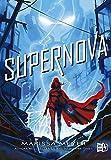 Supernova (Spanish Edition)