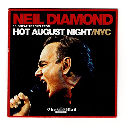 Neil Diamond CD- Hot August Night/NYC - Rare Promotional CD By The Mail On Sunday