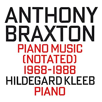 Piano Music (Notated) 1968-1988