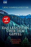 Das Leuchten über dem Gipfel: Ein Fall für Commissario Grauner (Commissario Grauner ermittelt, Band 5)