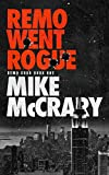 Remo Went Rogue: A Pulp Thriller Series (Remo Cobb Book 1) (English Edition)