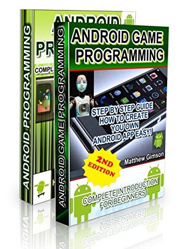 Android Programming BOX SET: ANDROID PROGRAMMING and ANDROID GAME PROGRAMMING - 2 Books in 1 (Second Edition) (English Edition)