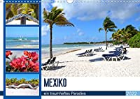 Mexiko - ein traumhaftes Paradies (Wandkalender 2022 DIN A3 quer): Mexiko - die schoensten Straende Karibik machen Lust auf Urlaub (Monatskalender, 14 Seiten )