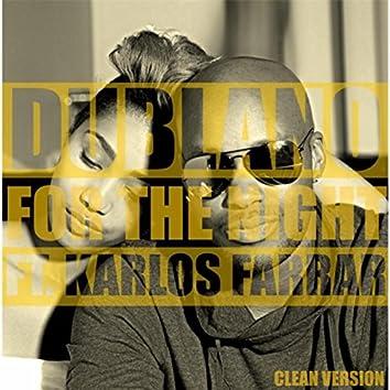 For the Night (Radio Version) [feat. Karlos Farrar]