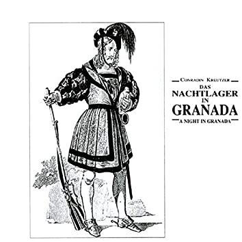 Kreutzer: Das Nachtlager In Granada