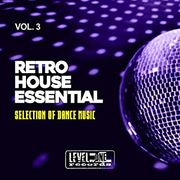 Retro House Essential, Vol. 3 (Selection Of Dance Music)
