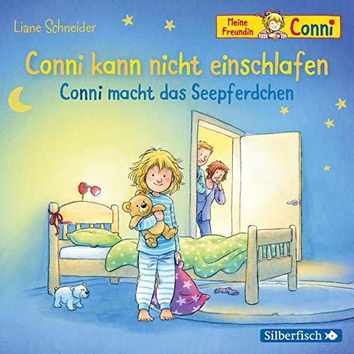 Conni kann nicht einschlafen / Conni macht das Seepferdchen (Meine Freundin Conni - ab 3 ): 1 CD