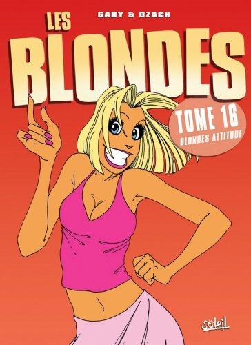 Les Blondes T16 : Blonde attitude