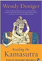 Reading the Kamasutra: Essays on Vatsyayana's Masterpiece