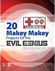 20 Makey Makey Projects for the Evil Genius (ELECTRONICS)