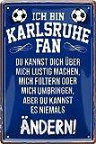 Blechschilder Hier wohnt EIN Karlsruhe Fan/Offizieller