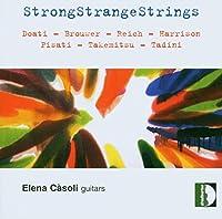 Strong Strange Strings