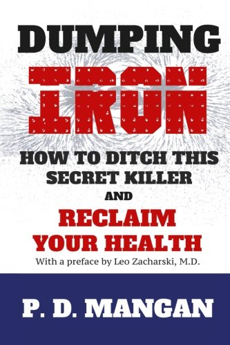 Dumping Iron: How to Ditch This Secret Killer and Reclaim Your Health