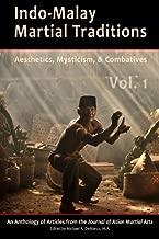 Indo-Malay Martial Traditions Vol. 1
