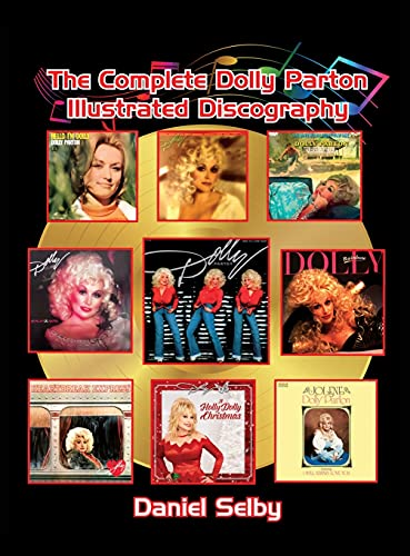 Compare Textbook Prices for The Complete Dolly Parton Illustrated Discography hardback  ISBN 9781629337012 by Selby, Daniel