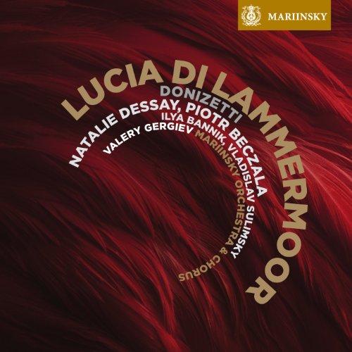 VALERY GERGIEV - DONIZETTI LUCIA DI LAMMERMOOR